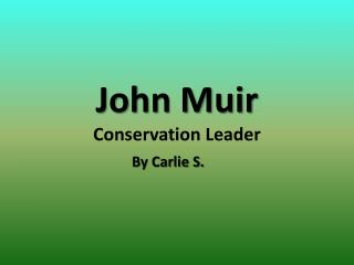 John Muir Conservation Leader
