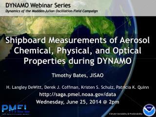DYNAMO  Webinar  Series Dynamics of the Madden-Julian Oscillation Field Campaign