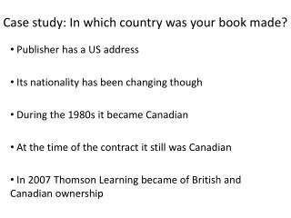 Case study: In which country was your book made?