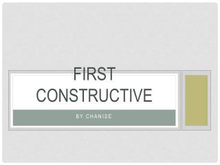 First Constructive