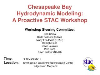 Chesapeake Bay Hydrodynamic Modeling:  A  Proactive STAC  Workshop