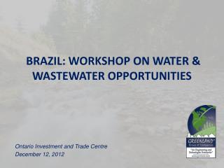 BRAZIL: WORKSHOP ON WATER & WASTEWATER OPPORTUNITIES