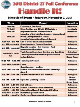 Schedule of Events - Saturday,  November 2, 2013 Schedule is subject to change