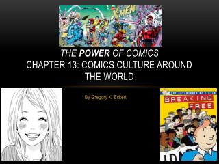 The  power  of  coMICS chapter 13: Comics culture around the world