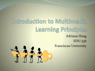 Introduction to Multimedia Learning Principles