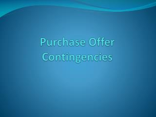 Purchase Offer Contingencies