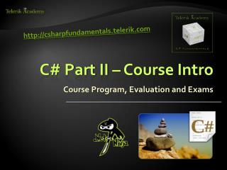 C# Part II – Course Intro
