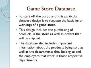 Game Store Database.
