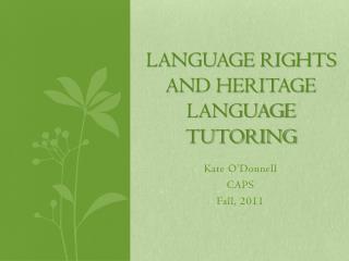 Language Rights and Heritage  Language Tutoring