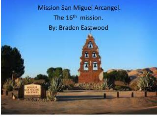 San Miguel  A rcanel
