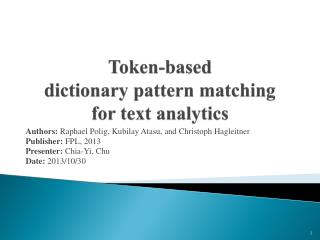 Token-based  dictionary  pattern matching  for  text analytics