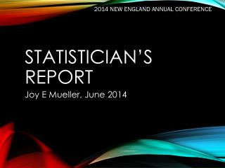 STATISTICIAN'S Report