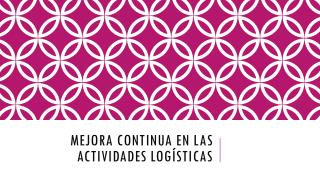 Mejora continua en las actividades logísticas
