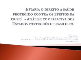 Maria Coutinho, discente da disciplina Direito Público Comparado - 3º ciclo, sob docência do