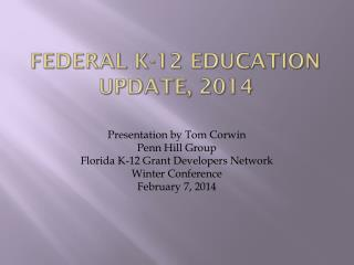 Federal K-12 education update, 2014