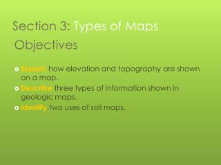 Section 3: Types of Maps
