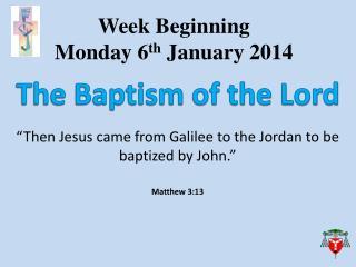 Week Beginning  Monday  6 th  January 2014