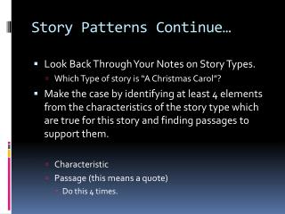 Story Patterns Continue�