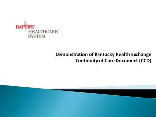 Demonstration of Kentucky Health Exchange Continuity of Care Document (CCD)