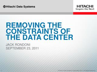 Removing the constraints of the data center