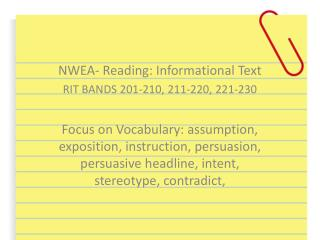 NWEA- Reading: Informational Text RIT BANDS 201-210, 211-220, 221-230