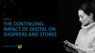The Continuing Impact of Digital on Shoppers and stores