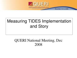 Measuring TIDES Implementation and Story