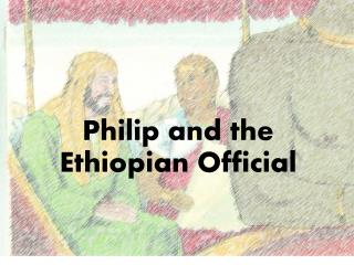 Philip and the Ethiopian Official