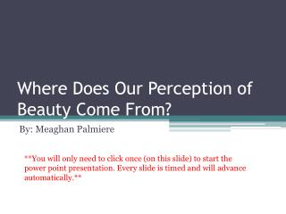 Where Does Our Perception of Beauty Come From?