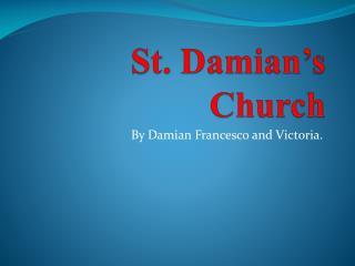 St. Damian's Church