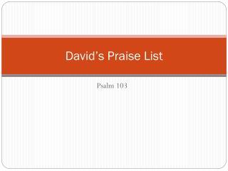 David s Praise List