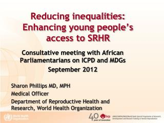 Reducing inequalities: Enhancing young people's access to SRHR
