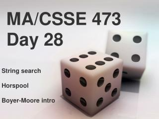 MA/CSSE 473 Day  28
