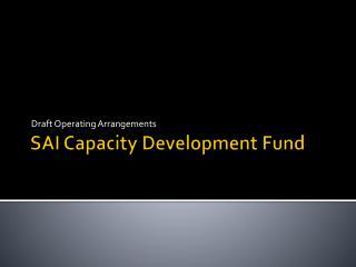 SAI Capacity Development Fund
