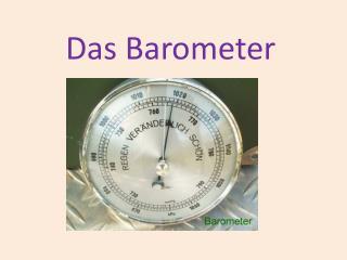 Das Barometer
