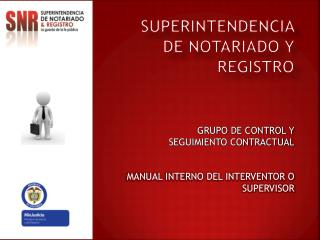 SUPERINTENDENCIA DE NOTARIADO Y REGISTRO