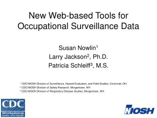 New  Web-based Tools  for  Occupational Surveillance Data