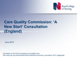 Care Quality Commission:  'A  New  Start'  Consultation (England)