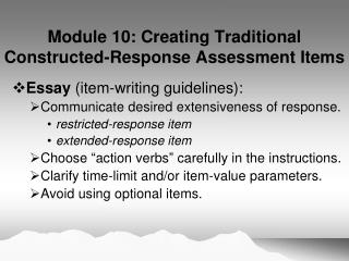 Module 10: Creating Traditional Constructed-Response Assessment Items