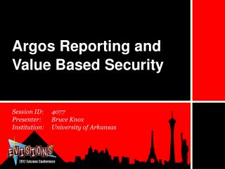 Argos Reporting and Value Based Security
