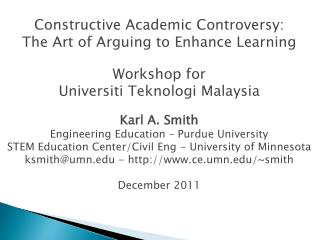 Constructive  Academic Controversy:  The  Art of Arguing to Enhance Learning Workshop for