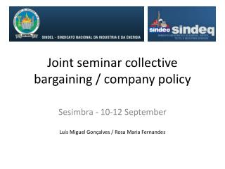 Joint seminar collective bargaining / company policy