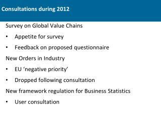 Consultations during 2012