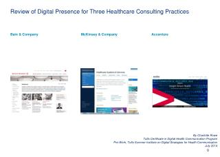 Review of Digital Presence for Three Healthcare Consulting Practices