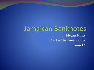Jamaican Banknotes