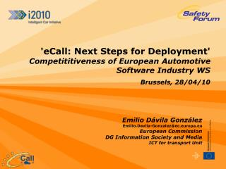 ECall: Next Steps for Deployment  Competititiveness of European Automotive Software Industry WS Brussels, 28