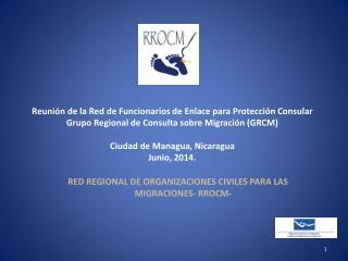Reuni�n de la Red de Funcionarios de Enlace para  Protecci�n Consular