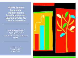 NCVHS and the Standards, Implementation Specifications and Operating Rules for Claim Attachments