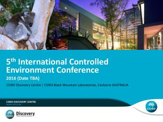 5 th  International Controlled Environment Conference
