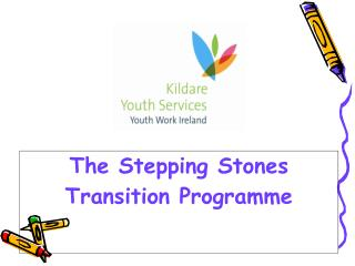 The Stepping Stones Transition Programme